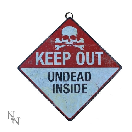 Keep Out- Undead Inside pancarte