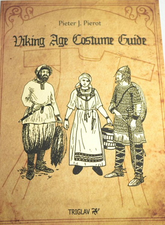 VIKING AGE COSTUME GUIDE BY PIETER J. PIEROT
