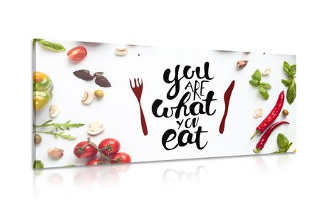 KÉP IDÉZETTEL-  YOU ARE WHAT YOU EAT