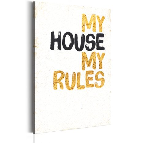 SLIKA - MY HOME: MY HOUSE, MY RULES