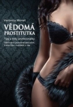 Vedomá prostitútka- Veronica Monet