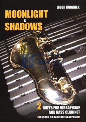 Libor Kubánek: Moonlight & Shadows - 2 duets for vibraphone and bass clarinet